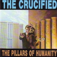 Purchase The Crucified - Pillars of Humanity