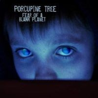 Purchase Porcupine Tree - Fear of A Blank Planet CDS