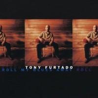 Purchase Tony Furtado - Roll My Blues Away