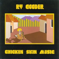 Purchase Ry Cooder - Chicken Skin Music