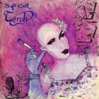 Purchase Soft Cell - Torch CDM