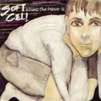 Purchase Soft Cell - Where The Heart Is CDM