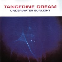 Purchase Tangerine Dream - Underwater Sunlight