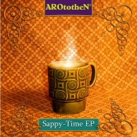 Purchase AROtotheN - Sappy-Time EP