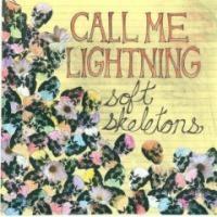 Purchase Call Me Lightning - Soft Skeletons