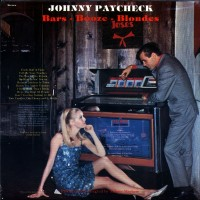Purchase Johnny Paycheck - Bars, Booze, Blondes