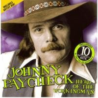 Purchase Johnny Paycheck - Hero Of The Workingman