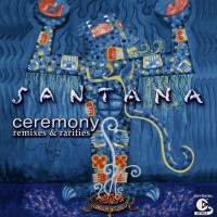 Purchase Santana - Ceremony-Remixes & Rarities