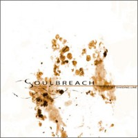 Purchase Soulbreach - My Dividing Line