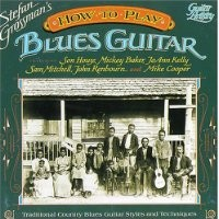 Purchase Stefan Grossman - How To Play Blues Guitar