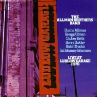 Purchase The Allman Brothers Band - Live At Ludlow Garage