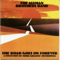 Purchase The Allman Brothers Band - The Road Goes On Forever (CD 1 of 2)