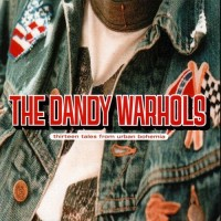 Purchase The Dandy Warhols - Thirteen Tales From Urban Bohemia