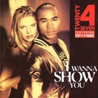 Purchase Twenty 4 Seven - I Wanna Show You
