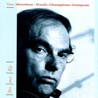 Purchase Van Morrison - Poetic Champions Compose