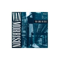 Purchase Van Morrison - Too Long In Exile