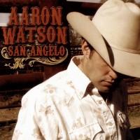 Purchase Aaron Watson - San Angelo