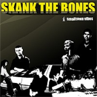Purchase Skank The Bones - Smalltown Vibes