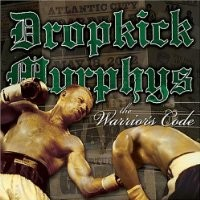 Purchase Dropkick Murphy's - The Warrior's Code
