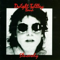 Purchase Dwight Twilley Band - Sincerely