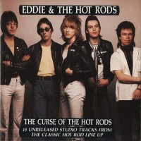 Purchase Eddie & the Hot Rods - Curse Of The Hot Rods