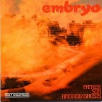 Purchase Embryo - Father Son And Holy Ghosts (Vinyl)