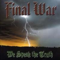 Purchase Final War - We Speak The Truth