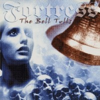Purchase Fortress - The bell tolls