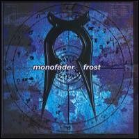 Purchase Monofader - Frost