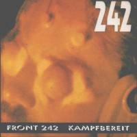 Purchase Front 242 - Kampfbereit