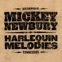 Purchase Mickey Newbury - Harlequin Melodies