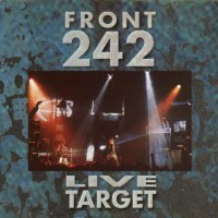 Purchase Front 242 - Live Target