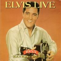 Purchase Elvis Presley - Elvis Live: 1955 Hayride Shows