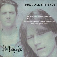Purchase Into Paradise - Down All The Days