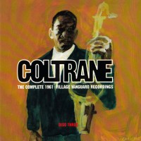 Purchase John Coltrane - The Complete 1961 Village Vanguard Recordings CD3