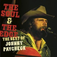 Purchase Johnny Pacheck - The Soul & The Edge