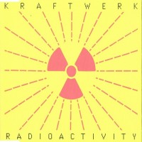 Purchase Kraftwerk - Radioactivity (MCD)