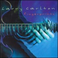 Purchase Larry Carlton - Fingerprint s