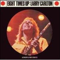 Purchase Larry Carlton - Eight Times Up