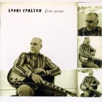 Purchase Larry Carlton - Fire Wire