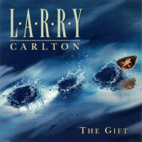 Purchase Larry Carlton - The Gift