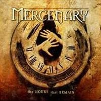 Purchase Mercenary - The Hours That Remain
