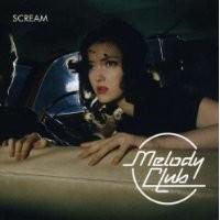 Purchase Melody Club - Scream