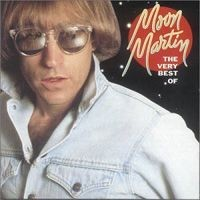 Purchase Moon Martin - The Very Best Of