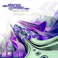 Purchase Stereomatic - Dreams Come True