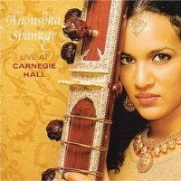 Purchase Anoushka Shankar, sitar - Anoushka Shankar Live at Carnegie Hall