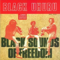 Purchase Black Uhuru - Black Sounds of Freedom
