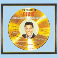 Purchase Elvis Presley - Elvis' Golden Records,Vol.3 (Remastered 2015)