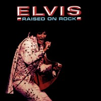 Purchase Elvis Presley - Raised On Rock (Vinyl)