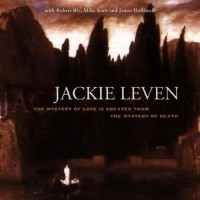 Purchase Jackie Leven - Mystery Of Love Is Greater Than The Mystery Of Dea [UK]